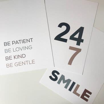 BUNDLE - 24 7, Smile, Be patient... (3 prints)