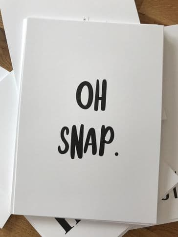 Oh snap (A4 monochrome)