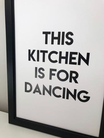 This kitchen is for dancing (A4 monochrome)