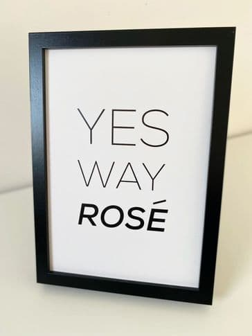 Yes way rose (A4 monochrome)
