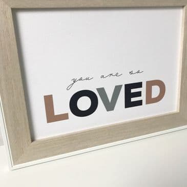You are so loved (A4 landscape)