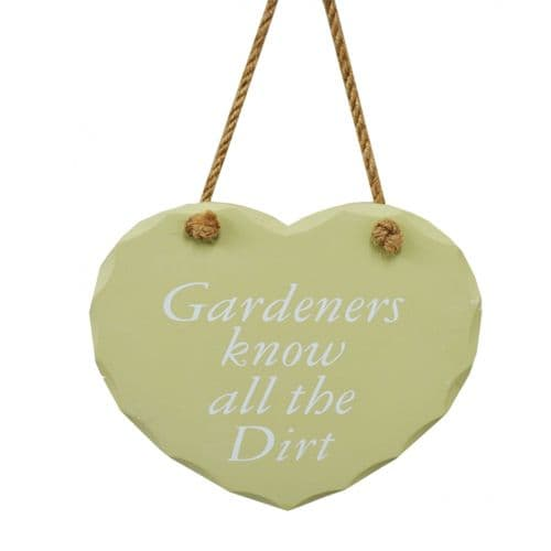 'Gardeners know all the dirt' wooden heart shape hanging sign