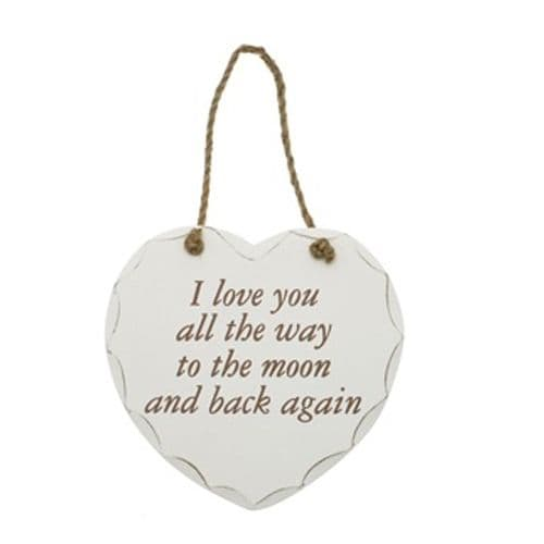 'I will love you all the way to the Moon & Back again' white wooden hanging sign, by Leonardo