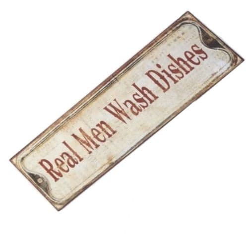 'Real Men wash the dishes' hanging metal sign