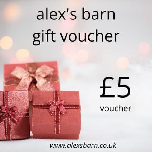 Alex's Barn £5 Gift Voucher