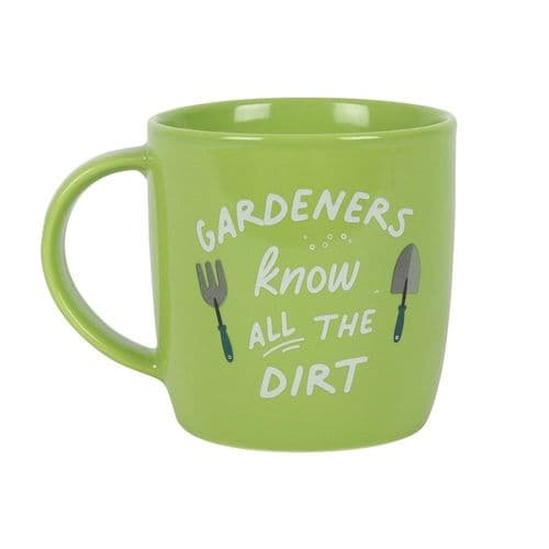 Gardeners Know All The Dirt China Mug