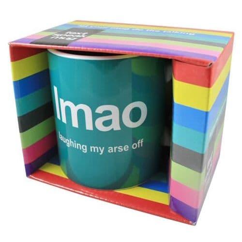 Laughing My Arse Off 'LMAO' Text Mug