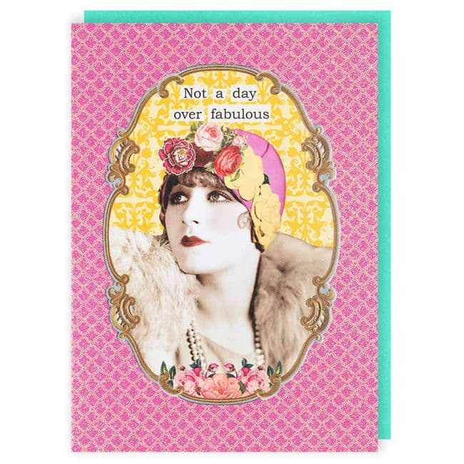 Darling Diva's Not a Day Over Fabulous Blank Greeting Card