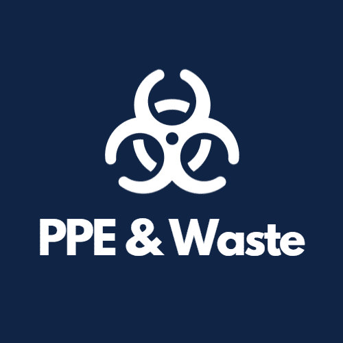 PPE & Waste Disposal