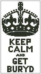 Keep Calm and Get Buryd