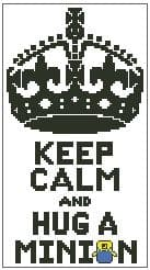 Keep Calm and Hug a Minion