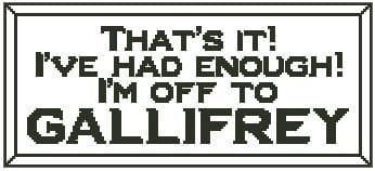 That's It! I'm Off to Gallifrey
