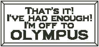 That's It! I'm Off to Olympus