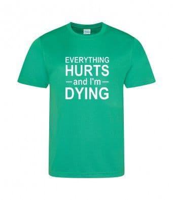 """""""I'm Dying"""" Unisex or Women's Tech T-shirt"""