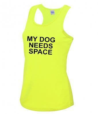 """MY DOG NEEDS SPACE"" technical Vest"