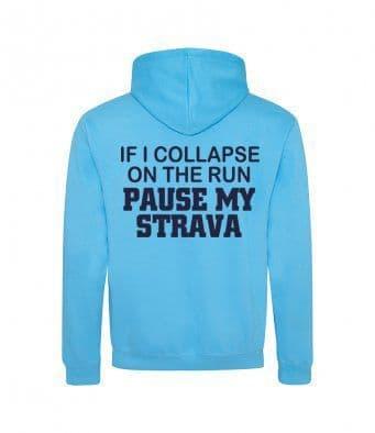 """Pause my Strava"" hoodie"