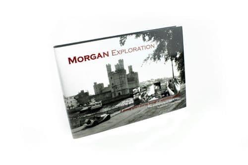 Morgan Exploration A photographer's journey through an automotive tradition Book